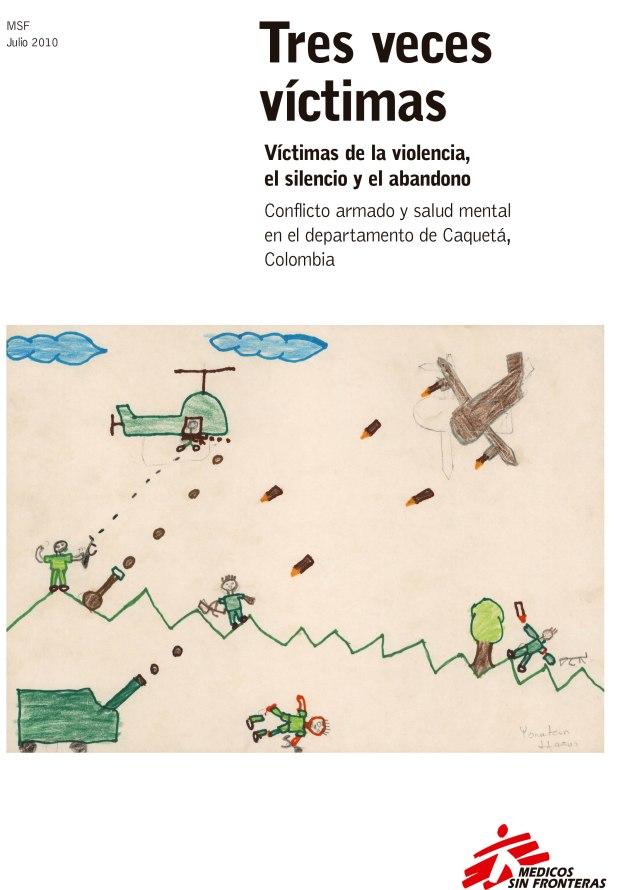 Tres veces víctimas: Víctimas de la violencia, el silencio y e